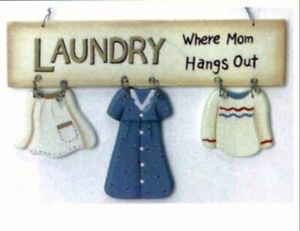 """Laundry Where Mom Hangs Out Sign wooden room country primitive home decor  8x5"""""""