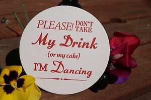 I'm Dancing,Don't Take my Drink, ROUND Off-White Coasters printed Letterpress