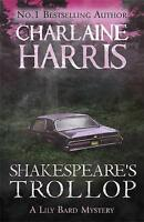 Shakespeare's Trollop by Charlaine Harris (Paperback) New Book