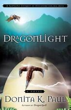 Dragonlight by Donita K. Paul, 2008 TPB New Dragon Keepers Chronicles Book 5