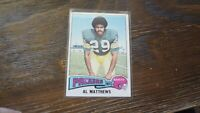 1975 TOPPS # 261 AL MATTHEWS  FOOTBALL CARD