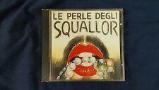 SQUALLOR - LE PERLE DEGLI SQUALLOR. CD