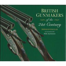 DALLAS DONALD SHOTGUNS BOOK BRITISH GUNMAKERS OF THE 21ST CENTURY twenty-first