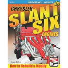 SA Design Books SA429; Chrysler Slant Six Engines: How to Rebuild and Modify <br/> PerformanceParts - Right Parts, Right Price, Right Away