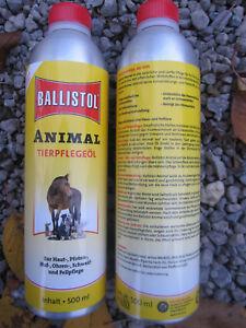 500 ml  Ballistol Animal Öl Pflegeöl Fellpflege Tierpflege Hund Pferd Katze usw.