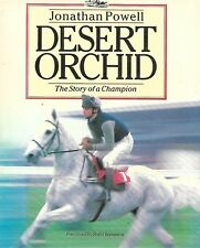 Desert Orchid: Story of a Champion by Jonathan Powell  ( Hardback 1989 )