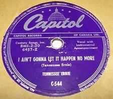 Capitol C544 Tennessee Ernie I Ain't Gonna Let It Happen No More / Shotgun 78rpm