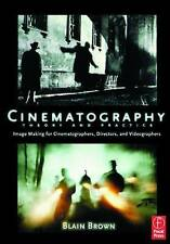 Cinematography: Theory and Practice: Image Making for Cinematographers, Director