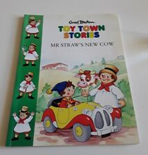 Enid Blyton's Toy Town (Noddy) Stories Mr Straw's New Cow Free Postage Good Cond