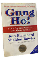Gung Ho! Turn On the People in Any Organization, HC (1st Edition, 98') VG
