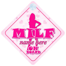 MILF On Board Car Sign - Gift, Option to Personalise