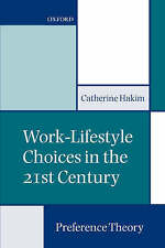 Work-Lifestyle Choices in the 21st Century: Preference Theory-ExLibrary