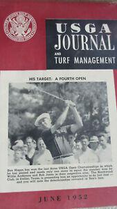 RARE June 1952 USGA Journal & Turf Management~BEN HOGAN His Target~A Fourth Open