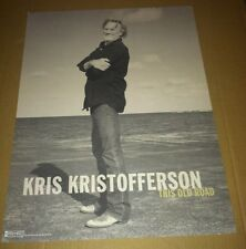 KRIS KRISTOFFERSON 2007 Retail PROMO POSTER For This old road CD CARDSTOCK Paper