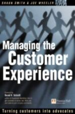 Managing the Customer Experience: Turning Customers into Advocates-ExLibrary