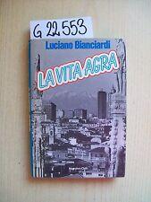 L. BIANCIARDI - LA VITA AGRA - EUROCLUB - 1983