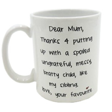 Dear Mum Mug, Thanks For Putting Up with My Sibling. Novelty Cup Gift Idea 11oz