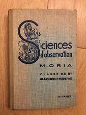 Livre - Sciences d'observations - M.ORIA - Classe de 6ème - A.HATIER