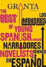 Granta en español 11: Los mejores narradores jóvenes en español-ExLibrary