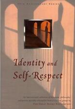 Identity and Self-Respect (The Great Books Foundation 50th Anniversary Series)