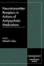 Neurotransmitter Receptors in Actions of Antipsychotic Medications-ExLibrary
