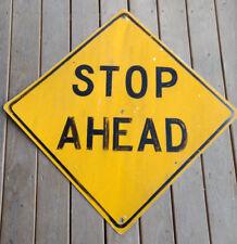 "Stop Ahead Transportation Street Road Sign 30"" x 30"" Yellow & Black"