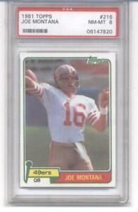 1981 Topps #216 Joe Montana 49ers PSA 8 NM-MT (RC - Rookie Card)  / BGS 8.0 NM-M