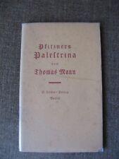 Thomas Mann Pfitzners Palestrina Erstausgabe EA Fischer 1919 UNAUFGESCHNITTEN