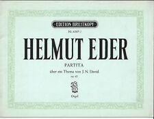 Helmut Eder * Partita über ein Thema von J.N. David op 42  * Orgel Noten
