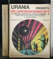 URANIA. MILLEMONDINVERNO 1977. John W. Campbell. Mondadori.