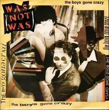 "WAS NOT WAS the boys gone crazy/what's up dog SFSP 9 fontana 1987 7"" PS EX/EX"