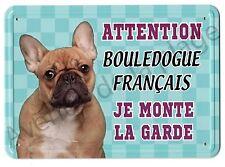 Plaque métal Attention au chien - Bouledogue Français marron NEUF