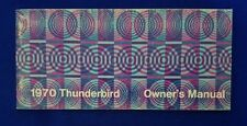 FORD 1970 Thunderbird Owners Manual Genuine FORD Product Never Used