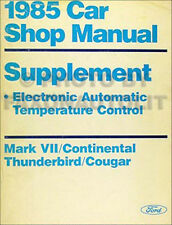 1985 Air Conditioning Shop Manual Ford Tbird Cougar Lincoln Mark VII Continental