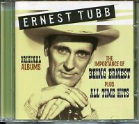 ERNEST TUBB - THE IMPORTANCE OF BEING ERNEST PLUS ALL TIME HITS CD