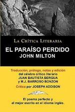 El Paraiso Perdido de John Milton, Colecci�n la Cr�tica Literaria Por el...