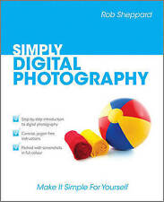 Good, Simply Digital Photography, Sheppard, Rob, Book