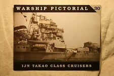 Warship Pictorial 30 : IJN Takao Class Cruisers Good Condition