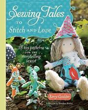 SEWING TALES TO STITCH AND LOVE ( - HEATHER BAILEY KERRY GOULDER (PAPERBACK) NEW