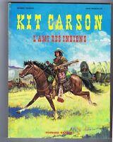 Kit Carson l'ami des indiens. FRONVAL MARCELLIN 1970