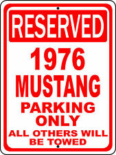 "1976 76 Mustang Ford Novelty Reserved Parking Street Sign 12""X18"" Aluminum"