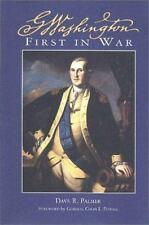 George Washington : First in War by Dave R. Palmer (2002, Paperback)