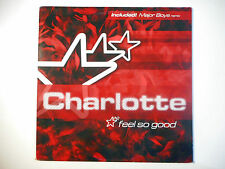 """MAXI 12"""" POP 80s  ▒ CHARLOTTE : FEEL SO GOOD ( EXTENDED MIX - 8'31 )"""