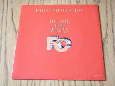 "FAR CORPORATION - YOU ARE THE WOMAN    7"" VINYL PS"