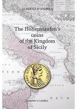 D'Andrea The Hohenstaufen's coins of the Kingdom of Sicily -Swabian -