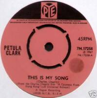 "PETULA CLARK ~ THIS IS MY SONG / THE SHOW IS OVER ~ 1967 UK 7"" SINGLE"