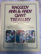 Raggedy Ann And Andy Giant Treasury 4 Adventures Plus 12 Short Stories Book