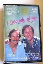 I Believe in You - Songs & Guided Meditation by Alan Cohen & Stephen L Fiske