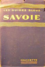 FRANCIS AMBRIERE savoie 1960 Guides Bleus - Hachette - voyage/tourisme++