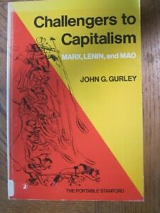 Challengers to Capitalism Marx, Lenin & Mao by John G. Gurley (Paperback, 1976)